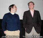 Thomas Frank and Joe Winston at the Kansas City Premiere 3/12/10
